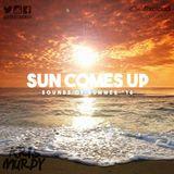 @DJKRISMURDY // SUN COMES UP // SOUNDS OF SUMMER '16