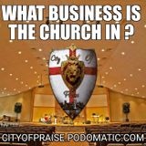 What Business Is The Church In?