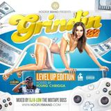 "GRINDIN 32 HOSTED BY YOUNG CHRIGGA "" LEVEL UP EDITION """