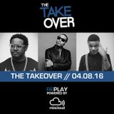 THE TAKEOVER // 04.08.16