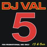 DJ VAL 5 (Circa 2005)