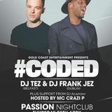 DJ TEZ  LIVERPOOL #CODED  ( THURSDAY 28TH APRIL)