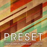 Deep Down In February (14-02-15)