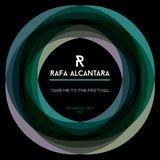 Rafa Alcantara - Take Me To The Festival Vol.01 - Techno Dj Set - FREE DOWNLOAD