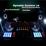 Dynamic Sessions 1# (Free Download) (Out Now)