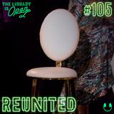 #105 Reunited