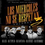 DJ El Nino Presents Los Miercoles No Se Respetan (The Mixtape) Vol. 3 (2016)