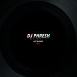 DJ PHRESH @ Day & Night Brunchclub