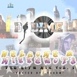 DJ DIME Presents: Welcome 2 Minnesota The Hits Vol. 1 - Super Bowl 52 Mixtape - (Hosted by Tadow)