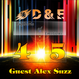 D&E - Euphoria of Emotions Episode 045 (Guest Alex Suzz) (10.04.2014)