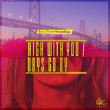 High With You x Days Go By (Club Mashup)