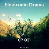 Electronic Drama EP-031 ( Akil mix 2012 )