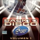 """Back to Disco"" De Stereo Cien  Mix By Luis Ortega"