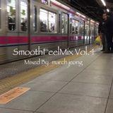 SmoothFeelMix Vol.4