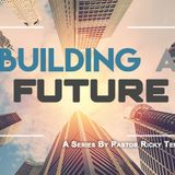 My Role and God's Role in Building A Future - Audio
