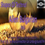 ALIENBULGARIAN Techno Connection Underground UK Station Radio Show