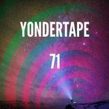 Yondertape #71