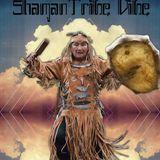 Shaman Tribe Vibe