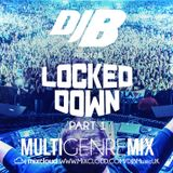 DJB - LOCKED DOWN PT.1 | Multi-Genre| RnB | HipHop | House | Grime