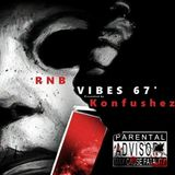 RnB Vibes 67' - Halloween Treat