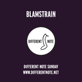 Blamstrain 20 @ Different Note Sunday 2017/3/26