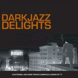 Darkjazz Delights