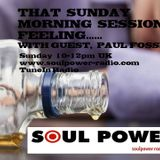 That Sunday Morning Session 140118 - with Paul Fossett on www.soulpower-radio.com