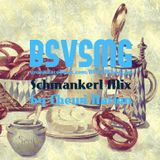 BSVSMG Schmankerl Mix by Chewi Nation