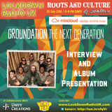 Roots and Culture with an interview and album presentation by Groundation