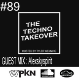 The Techno Takeover #89 Guest Mix: Alexskyspirit