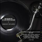 Tom James - The Sound of UK & Speed Garage - 2hr Classics Mix