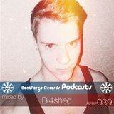 BFR Podcast | 039 | Bl4shed