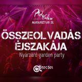 2017.08.25. - Nyárzáró Garden Party - Pletycafésec, Tata - Friday