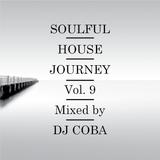 Soulful House Journey Vol. 9
