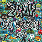 2rap - GO CRΛZY! #3 [TRAP] (17tracks in 22minutes)