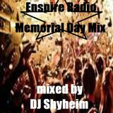 Enspire Radio Memorial Day Weekend mixed by DJ Shyheim 2 Hour Special