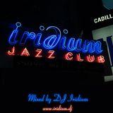 DJ Iridium - Iridium Jazz Club (Mix) (12-05-07)