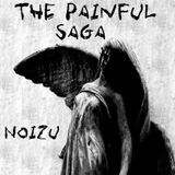 NoiZu - The Painful Saga