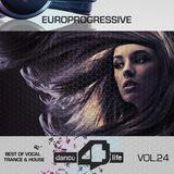 Europrogressive- Dance For Life Vol.24