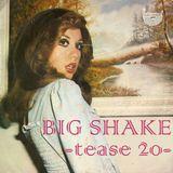 Big Shake – tease 20 – Dj Vesa Yli-Pelkonen – She's Dynamite!