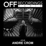 OFF Recordings Radio 18 with Andre Crom