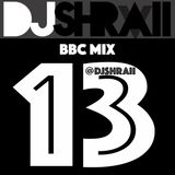 @DJSHRAII - October Love Friday Mix @HarpzKaur - BBC Mix 13 (Clean)