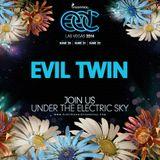 EVIL TWIN LIVE @ Electric Daisy Carnival 2014 - Las Vegas