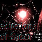"Seductions of Satan Part 11 ""Building Up Your Inner Man"" - Audio"