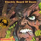 Electric Beard Of Doom: Episode 30 (7/5/2014)