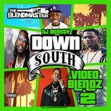 Downsouth Video Blendz 2 Full Mix