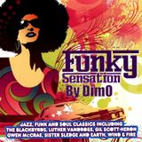 Funky Sensation- Xtended Reconstructed  Session :Summer 2018 ''' Funk Is Not Dead '''