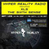 Hyper Reality Radio 042 – XLS & The Sixth Sense
