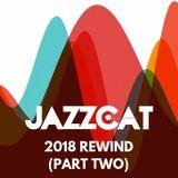 2018 Rewind (Part two)