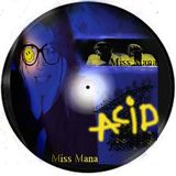 Miss Mana Acid Planet90